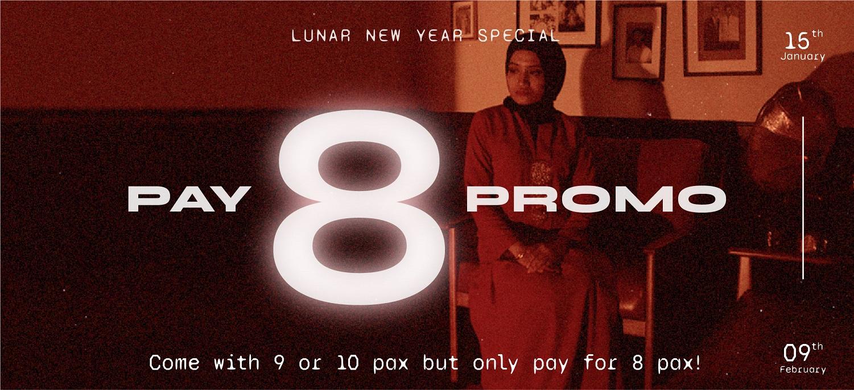 HAUNTU CNY Pay 8 Promo